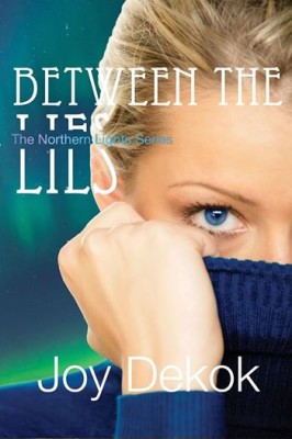 Between the Lies – The Northern Lights Series (Book 1)
