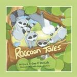 Raccoon Tales (Children's Book)